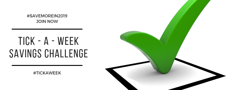 Join Now Tick-a-Week Savings Challange