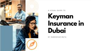 A Visual Guide to Keyman Insurance in Dubai