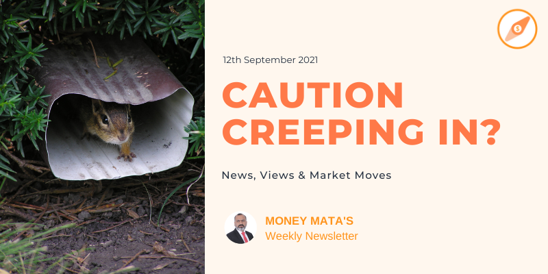Caution Creeping in - Weekly Market Update